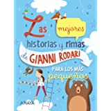 Las mejores historias y rimas de Gianni Rodari para los más pequeños (LITERATURA INFANTIL (6-11 años) - Libros-Regalo)