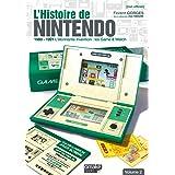 L'Histoire de Nintendo - volume 02 (Non officiel) - 1980-1991 L'étonnante invention : Game & Watch (02)