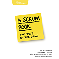 A Scrum Book: The Spirit of the Game (English Edition)