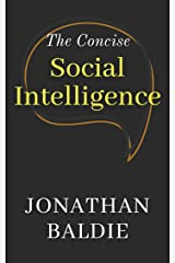 The Concise Social Intelligence Kindle Edition