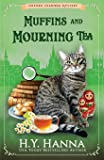 Muffins and Mourning Tea (Oxford Tearoom Mysteries ~ Book 5): Volume 5