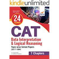24 years Data Interpretation & Logical Reasoning CAT Topic-wise Solved Papers (2017-1994)