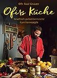 Ofirs Küche: Israelisch-palästinensische Familienrezepte. Mit 80 vegetarischen Rezepten: Israelisch-palstinensische…