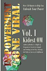 IN-POWERMENT Gone Viral Volume 1: Over 150 Quotes to Help Unleash Your Power (English Edition) Kindle Ausgabe