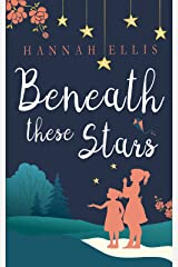 Beneath these Stars (Lucy Mitchell Book 2) Kindle Edition