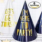 6 Partyhütchen Let's Get Toasty & I'm Here to Party - Glänzende Partyhüte in Blau & Weiss mit Goldenem Druck - Geburtstag Silvester JGA Hochzeit Feier