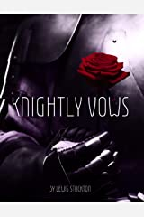 Knightly Vows Kindle Edition