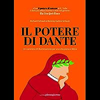 Il potere di Dante: Un cammino di illuminazione per una vita piena e felice