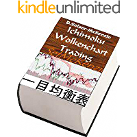 Ichimoku Wolkenchart Trading (German Edition)