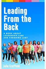 Leading from the back Kindle Edition
