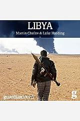 Libya: Murder in Benghazi and the Fall of Gaddafi Audible Audiobook