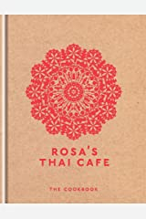 Rosa's Thai Cafe: The Cookbook Hardcover