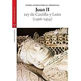 Juan II (1406-1454) (Estudios Históricos La Olmeda)