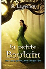 La Petite Boulain (Above all Others; The Lady Anne Book 1) Kindle Edition
