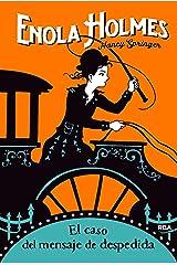 Enola Holmes#6. El caso del mensaje de despedida (Spanish Edition) Formato Kindle