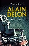 Alain Delon - Ange et voyou