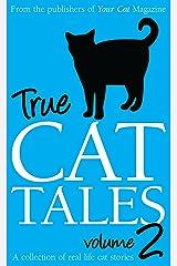 True Cat Tales 2 Kindle Edition