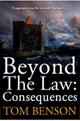Beyond The Law: Consequences Kindle Edition