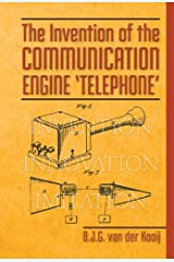 The Invention of the Communication Engine 'Telephone' (Invention Series Book 5) Kindle Edition