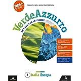 Verdeazzurro. Un pianeta da proteggere. Con Atlante e Le regioni italiane. Per la Scuola media. Con e-book. Con espansione on