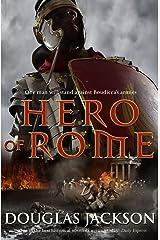 Hero of Rome: (Gaius Valerius Verrens 1) Kindle Edition