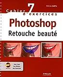 Photoshop : Retouches beauté