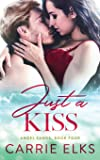 Just A Kiss (Angel Sands)