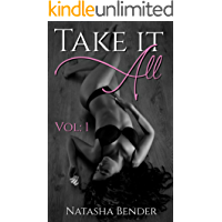 Take it All: Volume 1: 40 book explicit Adult Short Story Collection
