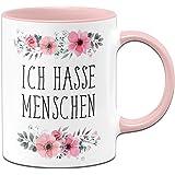 Ich Hasse Menschen Tasse mit Spruch lustig - Kaffeetasse rosa blumig - Spülmaschinenfest - beidseitig Bedruckt