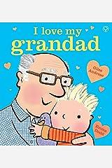 I Love My Grandad Paperback