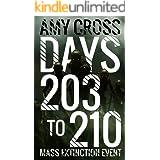 Days 203 to 210 (Mass Extinction Event Book 10)