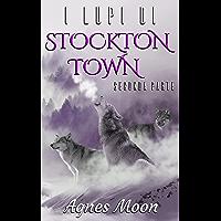 I lupi di Stockton Town - Seconda parte