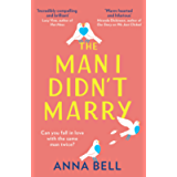 The Man I Didn't Marry: a must read in 2021, the brand new feel good, emotional and hilarious romantic comedy from the…