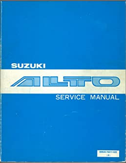 suzuki alto service manual amazon co uk suzuki books rh amazon co uk auto service manual library auto service manuals for sale