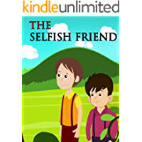 The selfish friend   Bedtime stories For Kids: Moral stories For Kids