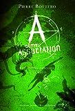 A comme Association, 2:Les limites obscures de la magie