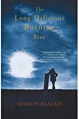 The Long Delirious Burning Blue Paperback