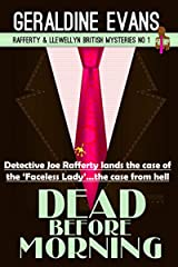 Dead Before Morning: British Detectives (Rafferty & Llewellyn Book 1) Kindle Edition