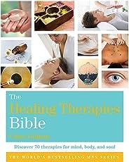 The Healing Therapies Bible: Godsfield Bibles (Godsfield Bible Series)