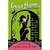 Enola Holmes #3. El caso de los extraños ramos de flores (FICCIÓN JUVENIL)