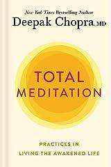 Total Meditation: Stress Free Living Starts Here (English Edition) Versión Kindle