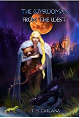 The Wyswoman from the West (The Prophesied Sorcerer Book 3) Kindle Edition