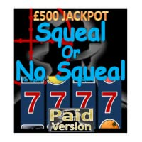 Squeal Or No Squeal - UK Club Fruit Machine