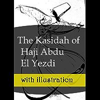 The Kasidah of Haji Abdu El Yezdi: with illustration (English Edition)