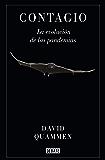 Contagio: La evolución de las pandemias (Spanish Edition)