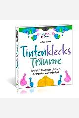 Tintenklecks-Träume: Finde in 10 Minuten die Idee, die Dein Leben verändert Kindle Ausgabe