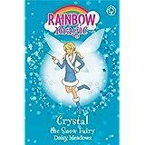 Rainbow Magic: Crystal The Snow Fairy: The Weather Fairies Book 1