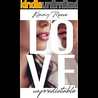 Love: unpredictable