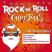 Rock 'N' Roll Christmas (All Times Hits)