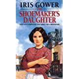 The Shoemaker's Daughter: A heart-warming and moving Welsh saga of determination you won't be able to stop reading…